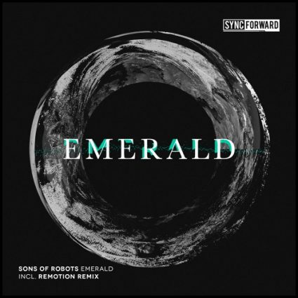 sons-of-robots-emerald-remotion-remix-sync-forward-records